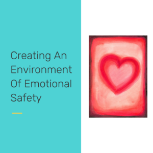 Creating an environment of emotional safety - reclaiming our students